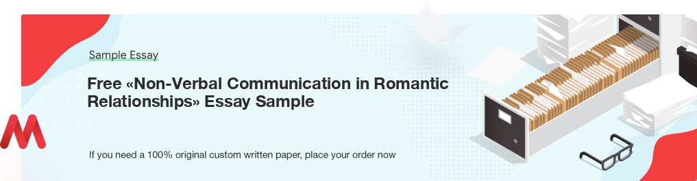 Buy custom Non-Verbal Communication in Romantic Relationships essay