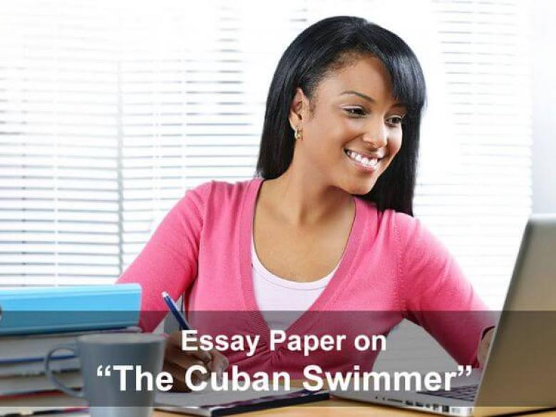 "Essay Paper on ""The Cuban Swimmer"""